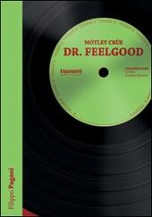 Dr. Feelgood  - Filippo Pagani Libro - Libraccio.it