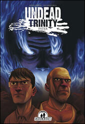 Undead Trinity. Pater
