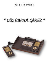 Old School Gamer. Ediz. integrale