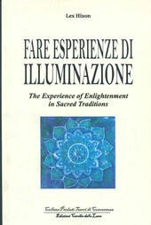 Fare esperienze di meditazione-The experience of enlightenment in sacred traditions