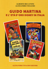 Guido Martina e l'età d'oro Disney in Italia
