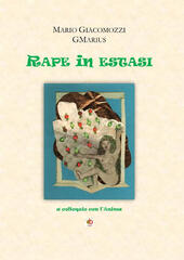 Rape in estasi. A colloquio con l'anima