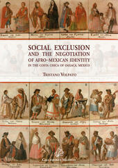Social exclusion and the negotiation of Afro-Mexican identity in the Costa Chica of Oaxaca, Mexico