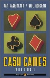 Cash games. Ediz. italiana. Vol. 1