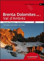 Brenta Dolomites. Val D'Ambiez. 165 classic and modern rock routes. Vol. 1