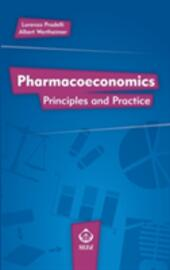 Pharmacoeconomics. Principles and practice