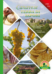 Canavese terra di sapori. Con DVD video