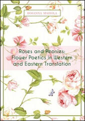 Roses and peonies. Flower poetics in western and eastern translation