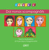 Fameis. Ediz. illustrata. Vol. 4: Doi nonos scompagnâts.