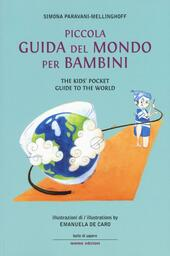 Piccola guida del mondo per bambini-The kids' pocket guide to the world