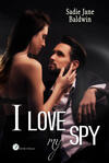 I love my spy. Ediz. italiana