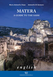 Matera. A guide to the sassi