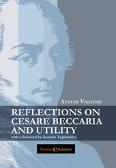 Reflections on Cesare Beccaria and utility with a foreword by Antonio Taglialatela