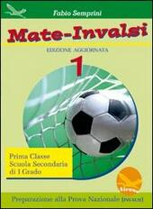 Mate-INVALSI. Vol. 1