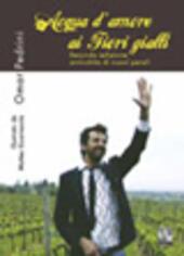 Fiori Gialli Libri.Acqua D Amore Ai Fiori Gialli Omar Pedrini Libro Libraccio It