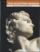 The sculptor Bernini. The birth of the Baroque in the house of the Borghese. Ediz. illustrata