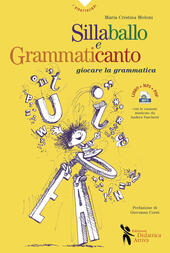 Sillaballo e grammaticanto. Giocare con la grammatica. Con File audio per il download