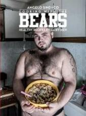 Cooking with the bears. Healthy recipes by hairy men