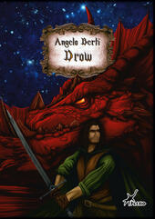 Drow  - Angelo Berti Libro - Libraccio.it