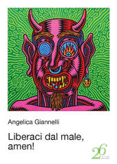 Liberaci dal male, amen!