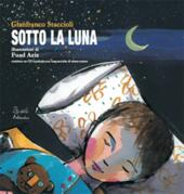 Sotto la luna. Con CD-Audio
