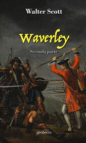 Waverley. Vol. 2: Seconda parte.