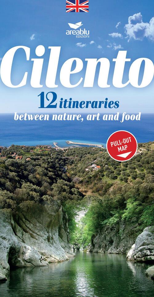 Cilento Cartina Geografica.Cilento 12 Itineraries Between Nature Art And Food Con Carta Geografica Ripiegata Cartina Estraibile Antonio Isabella
