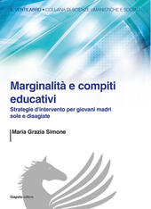 Marginalità e compiti educativi. Strategie d'intervento per giovani madri sole e disagiate