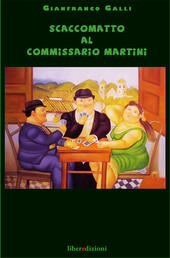 Scaccomatto al commissario Martini