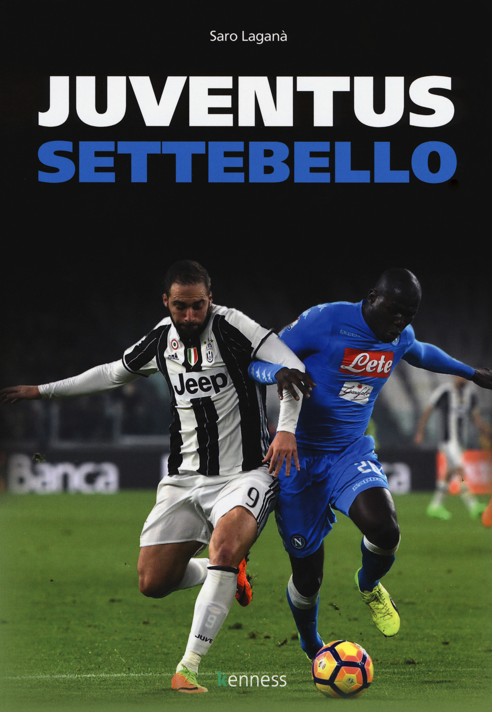 Image of Juventus vs Napoli. La sfida infinita
