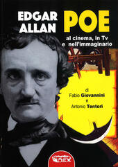 Edgar Allan Poe. Al cinema, in Tv e nell'immaginario