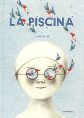 La piscina. Ediz. illustrata