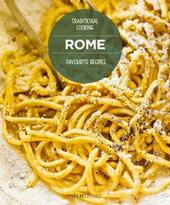 Rome favourite recipes. Traditional cooking