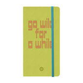 Go Wild For A While. Notebook