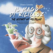 Il mago di Ricicloz-The wizard of Recycloz