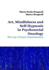 Art, mindfulness and self-hypnosis in psychosocial oncology. The way of inner consciousness