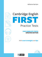Cambridge english First practice tests. Con File audio per il download