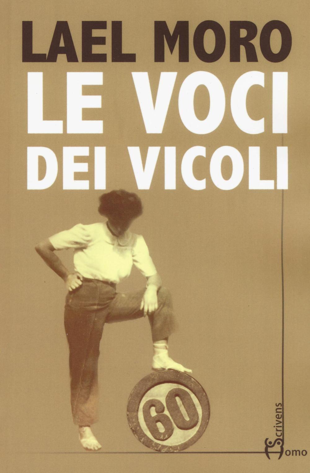 Image For Le voci dei vicoli Moro Lael