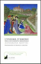 L' enigma d'amore nell'occidente medievale
