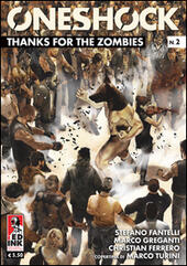 Thanks for the zombies. One shock. Vol. 2