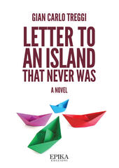 Letter to an island that never was