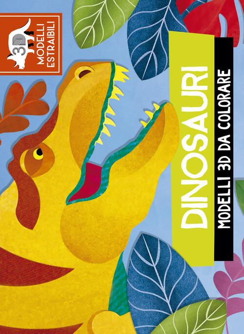 Dinosauri Modelli 3d Da Colorare Ediz A Colori Jonathan