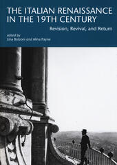 The italian renaissance in the 19th century. Revision, revival, and return
