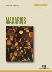 Makarios  - Monica D'Angelo Libro - Libraccio.it