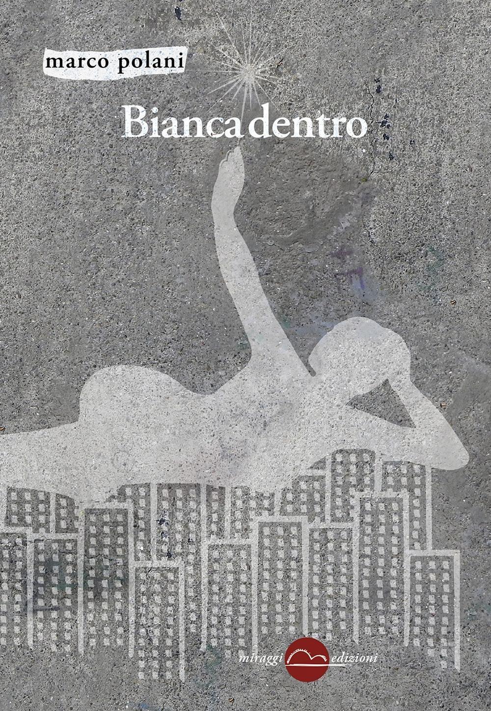 Image For Bianca dentro Polani Marco