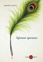 Spietate speranze