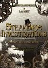 L' armonia dell'imperfetto. SteamBros Investigations
