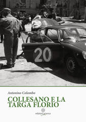 Collesano e la Targa Florio. Ediz. illustrata