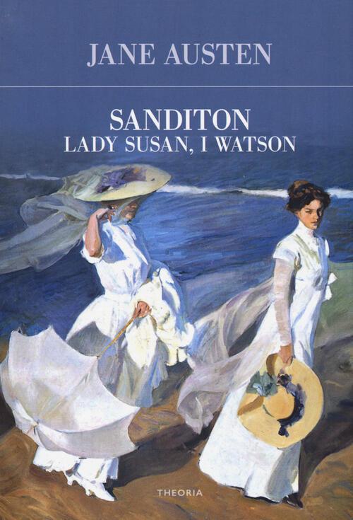 Sanditon-Lady Susan-I Watson - Jane Austen Libro - Libraccio.it