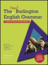 The new Burlington english grammar. Grammar and practice.
